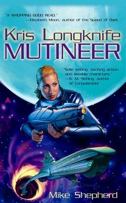 Kris Longknife: Mutineer Cover Image