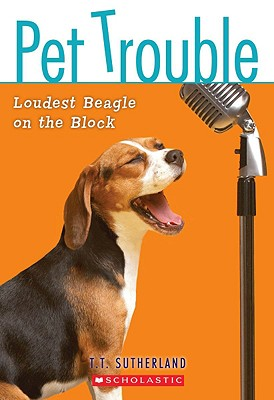 Cover for Loudest Beagle on the Block (Pet Trouble)