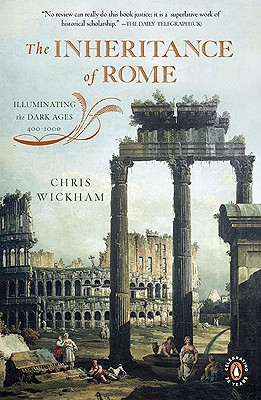 The Inheritance of Rome: Illuminating the Dark Ages 400-1000 (The Penguin History of Europe) Cover Image