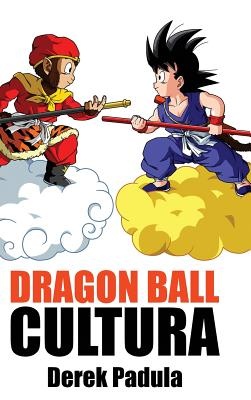 Dragon Ball Cultura Volumen 1: Origen Cover Image