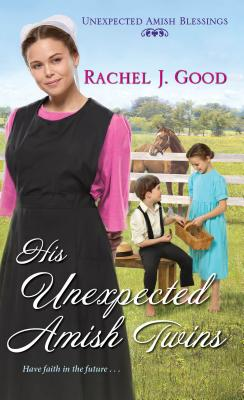 His Unexpected Amish Twins (Unexpected Amish Blessings #1) Cover Image