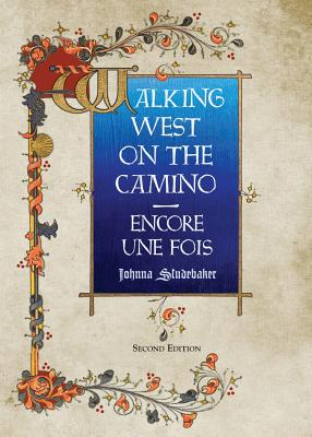 Walking West on the Camino--Encore Une Fois Cover Image