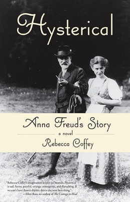 Hysterical: Anna Freud's Story Cover Image