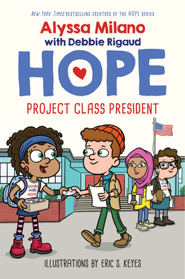 Cover for Project Class President (Alyssa Milano's Hope #3)