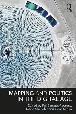 Mapping and Politics in the Digital Age (Routledge Global Cooperation) Cover Image