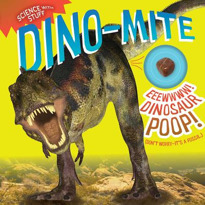 Dino-mite! (Science with Stuff #7) Cover Image