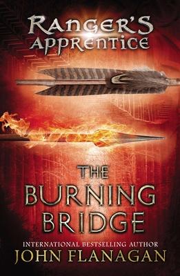 The Burning Bridge: Book Two (Ranger's Apprentice #2) Cover Image