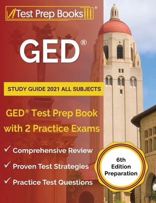 GED Study Guide 2021 All Subjects: GED Test Prep Book with 2 Practice Exams [6th Edition Preparation] Cover Image