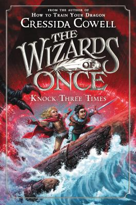 The Wizards of Once: Knock Three Times Cover Image