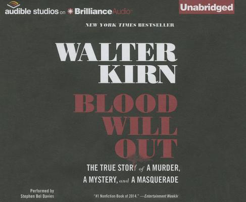 Blood Will Out: The True Story of a Murder, a Mystery, and a Masquerade Cover Image
