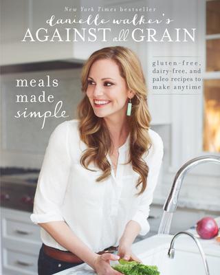 Cover for Danielle Walker's Against All Grain