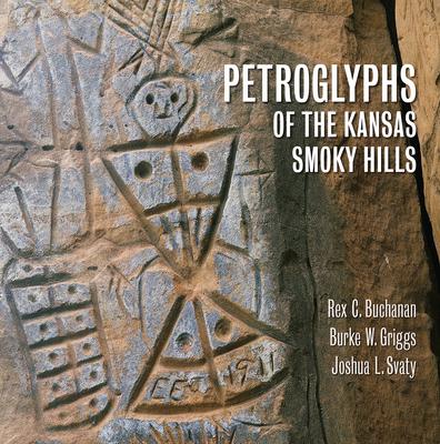 Petroglyphs of the Kansas Smoky Hills Cover Image