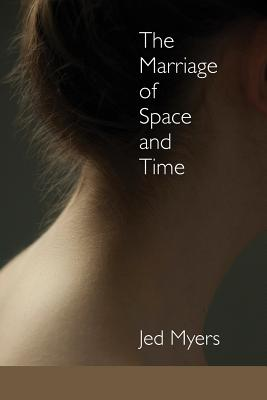The Marriage of Space and Time Cover Image