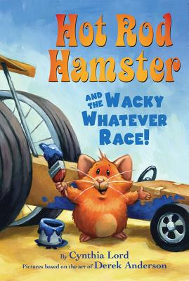 Hot Rod Hamster and the Wacky Whatever Race! Cover