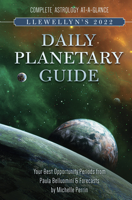 Llewellyn's 2022 Daily Planetary Guide: Complete Astrology At-A-Glance Cover Image