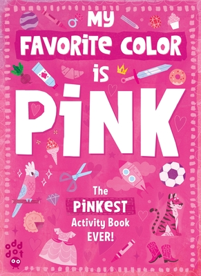 My Favorite Color Activity Book: Pink Cover Image