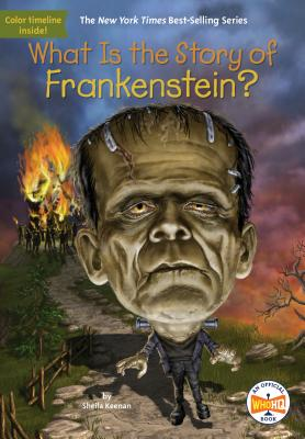 What Is the Story of Frankenstein? (What Is the Story Of?) Cover Image