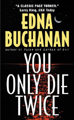 You Only Die Twice: A Novel (Britt Montero Mysteries #7) Cover Image