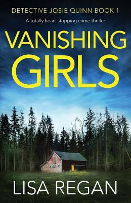 Vanishing Girls: A Totally Heart-Stopping Crime Thriller Cover Image