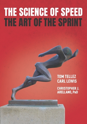 The Science of Speed The Art of the Sprint Cover Image