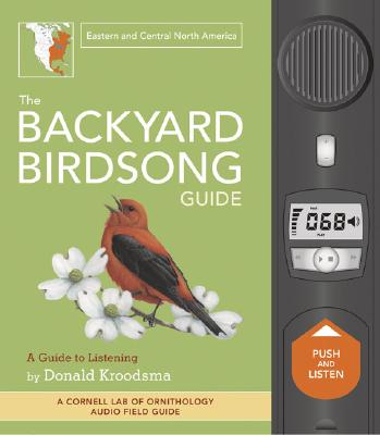 The Backyard Birdsong Guide: Eastern and Central North America Cover Image