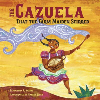 The Cazuela That the Farm Maiden Stirred Cover