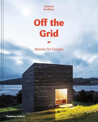 Off the Grid: Houses for Escape Cover Image