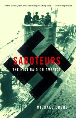 Saboteurs: The Nazi Raid on America Cover Image