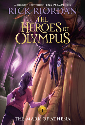 The Heroes of Olympus, Book Three The Mark of Athena (new cover) Cover Image