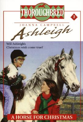 Ashleigh #2 A Horse for Christmas Cover Image