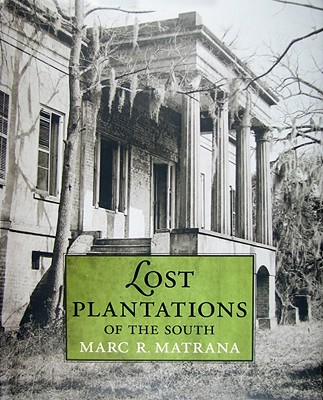 Lost Plantations of the South Cover Image
