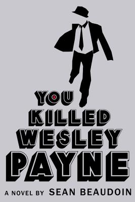 You Killed Wesley Payne Cover
