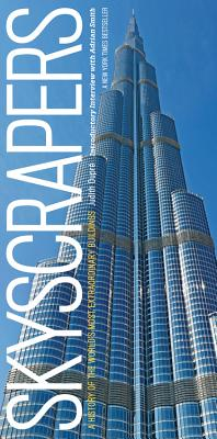 Skyscrapers: A History of the World's Most Extraordinary Buildings -- Revised and Updated Cover Image