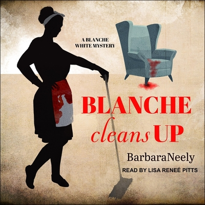 Blanche Cleans Up (Blanche White #3) Cover Image