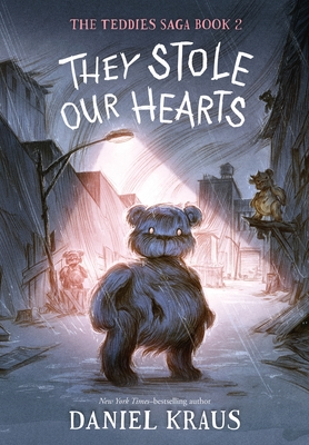 They Stole Our Hearts: The Teddies Saga, Book 2 Cover Image