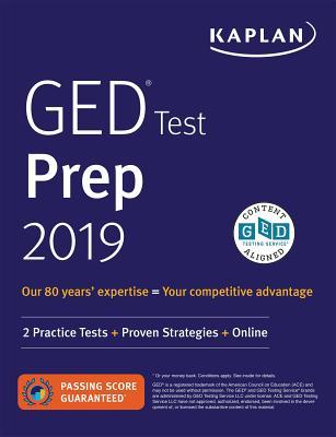 GED Test Prep 2019: 2 Practice Tests + Proven Strategies (Kaplan Test Prep) Cover Image