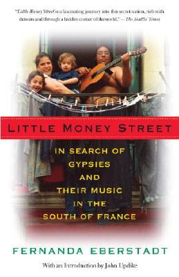 Little Money Street: In Search of Gypsies and Their Music in the South of France Cover Image