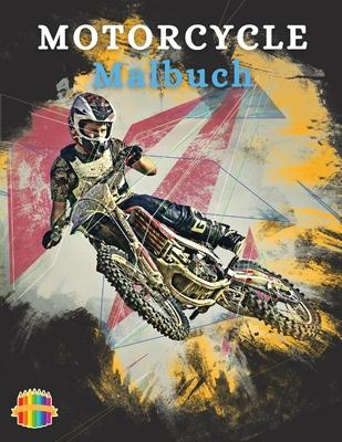 Motorcycle Malbuch: Färbung Buch für Jungen im Alter von 6-12 Erstaunliches Motorrad-Malbuch für Kinder Cover Image