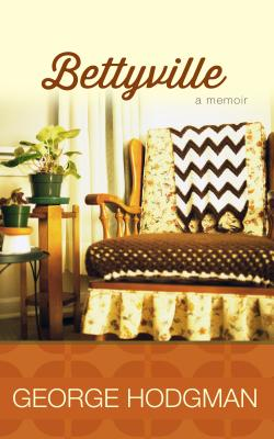 Bettyville: A Memoir Cover Image