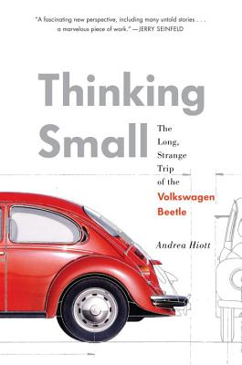 Thinking Small: The Long, Strange Trip of the Volkswagen Beetle Cover Image