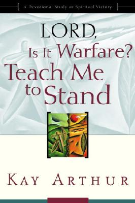 Lord, Is It Warfare? Teach Me to Stand Cover