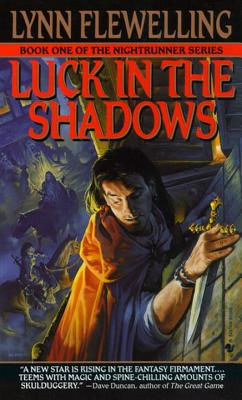 Luck in the Shadows: The Nightrunner Series, Book I Cover Image