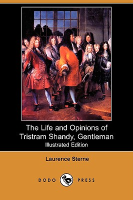 The Life and Opinions of Tristram Shandy, Gentleman Cover Image