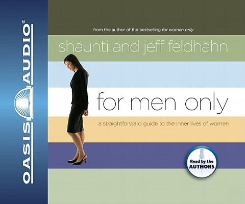 For Men Only: A Straightforward Guide to the Inner Lives of Women Cover Image
