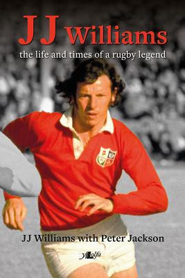 Jj Williams: The Life and Times of a Rugby Legend Cover Image