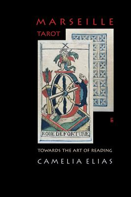 Marseille Tarot: Towards the Art of Reading Cover Image