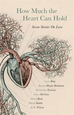 How Much the Heart Can Hold: Seven Stories on Love Cover Image