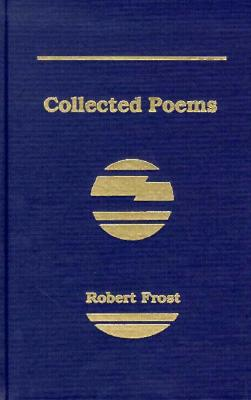 Collected Poems of Robert Frost Cover Image