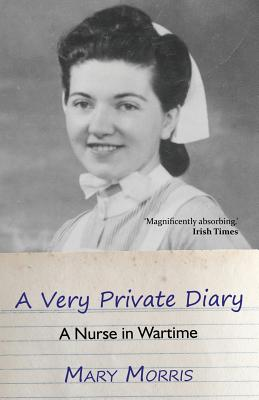 A Very Private Diary: A Nurse in Wartime cover