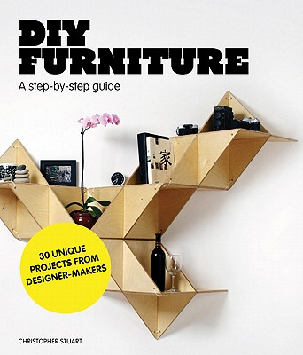 DIY Furniture: A Step-by-Step Guide Cover Image